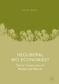Cover Neoliberal Bio-Economies?