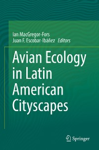Cover Avian Ecology in Latin American Cityscapes