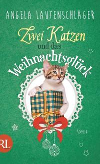 Cover Zwei Katzen und das Weihnachtsglück
