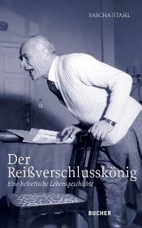 Cover Der Reißverschlusskönig