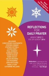 Cover Reflections for Daily Prayer: Advent 2013 to Christ the King 2014