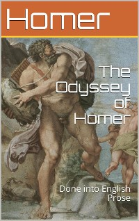 Cover The Odyssey of Homer, Done into English Prose