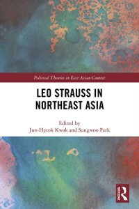 Cover Leo Strauss in Northeast Asia