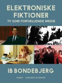 Cover Elektroniske fiktioner - TV som fortællende medie