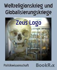 Cover Weltreligionskrieg und Globalisierungskriege