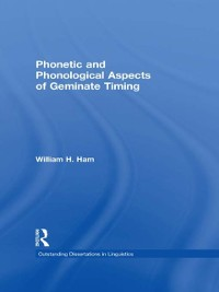 Cover Phonetic and Phonological Aspects of Geminate Timing