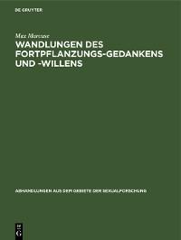 Cover Wandlungen des Fortpflanzungs-Gedankens und -Willens