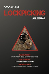 Cover Geocaching Lockpicking Anleitung