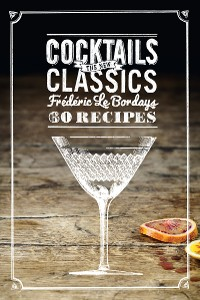 Cover Cocktails: The New Classics
