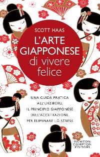 Cover L'arte giapponese di vivere felice