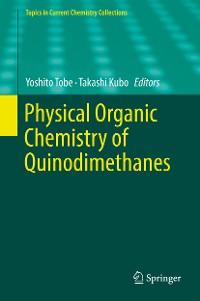Cover Physical Organic Chemistry of Quinodimethanes