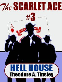 Cover The Scarlet Ace #3: Hell House