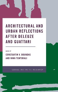 Cover Architectural and Urban Reflections after Deleuze and Guattari