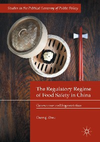 Cover The Regulatory Regime of Food Safety in China