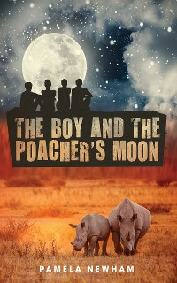 Cover The Boy and the Poacher's Moon