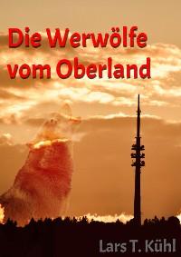 Cover Die Werwölfe vom Oberland