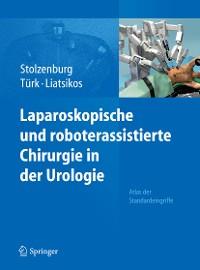 Cover Laparoskopische und roboterassistierte Chirurgie in der Urologie