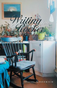 Cover Writing from My Rocker