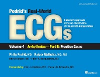 Cover Podrid's Real-World ECGs: Volume 4B, Arrhythmias [Practice Cases]