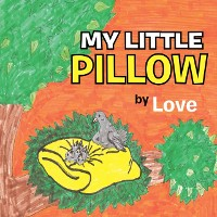 Cover My Little Pillow