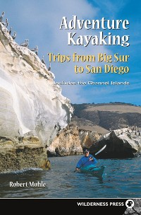 Cover Adventure Kayaking: Big Sur to San Diego