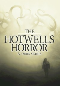 Cover The Hotwells Horror & Other Stories