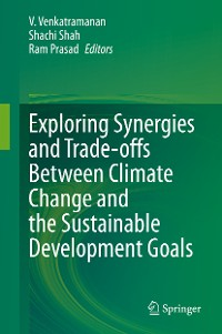 Cover Exploring Synergies and Trade-offs between Climate Change and the Sustainable Development Goals