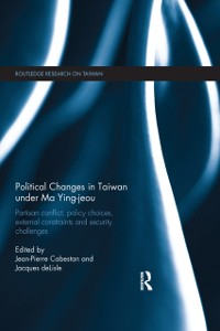 Cover Political Changes in Taiwan Under Ma Ying-jeou