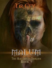 Cover Malum: The Ballad of Darane: Book 5