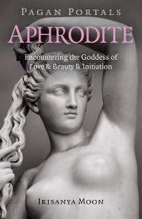 Cover Pagan Portals - Aphrodite