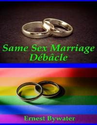Cover Same Sex Marriage Débâcle