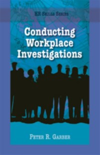 Cover HR Skills Series - Conducting Workplace Investigations