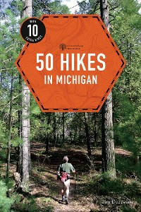 Cover 50 Hikes in Michigan (4th Edition)  (Explorer's 50 Hikes)