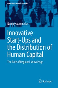 Cover Innovative Start-Ups and the Distribution of Human Capital
