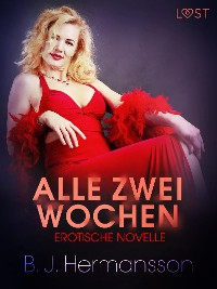 Cover Alle zwei Wochen - Erotische Novelle