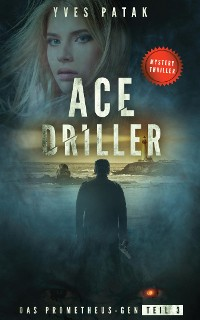 Cover ACE DRILLER - Serial Teil 3