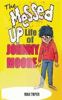 Cover The Messed Up Life Of Johnny Moore