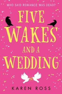 Cover Five Wakes and a Wedding