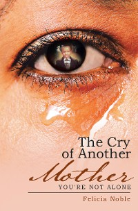 Cover The Cry of Another Mother