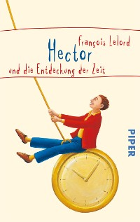 Cover Hector und die Entdeckung der Zeit