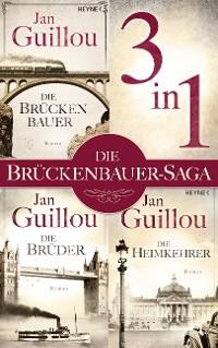 Cover Der Brückenbauer, Die Brüder, Die Heimkehrer - (3in1-Bundle)