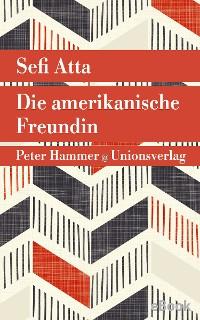 Cover Die amerikanische Freundin