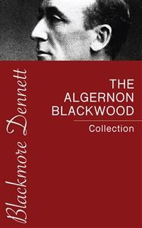 Cover The Algernon Blackwood Collection