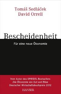Cover Bescheidenheit - für eine neue Ökonomie