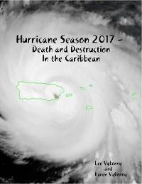 Cover Hurricane Season 2017 -  Death and Destruction In the Caribbean