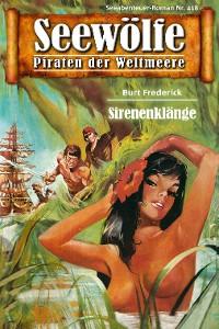 Cover Seewölfe - Piraten der Weltmeere 418