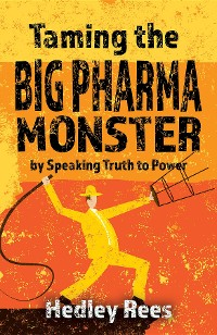 Cover Taming The Big Pharma Monster