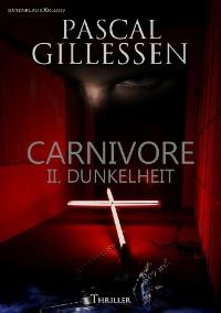 Cover CARNIVORE: II. DUNKELHEIT
