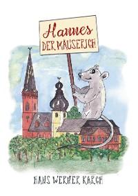 Cover Hannes der Mäuserich