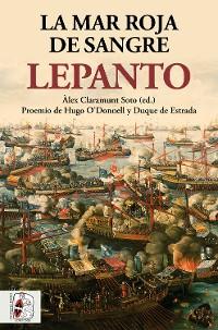 Cover Lepanto. La mar roja de sangre
